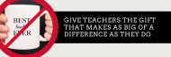 Give teachers the gift that makes as big of a difference as they do