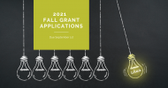 2021 Fall Grant Applications Due 9/1